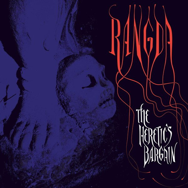 Cover RANGDA, heretic´s bargain