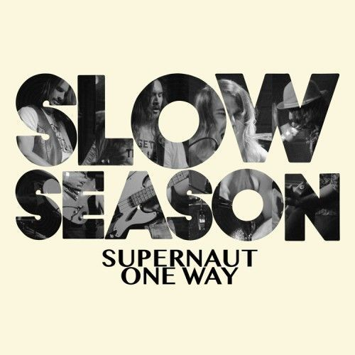 Cover SLOW SEASON, supernaut