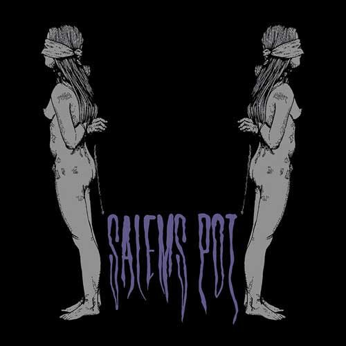 Cover SALEMS POT, watch me kill you