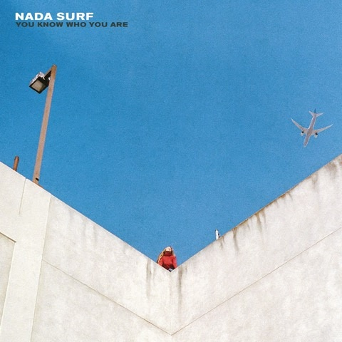 Cover NADA SURF, you know who you are