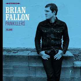 Cover BRIAN FALLON, painkillers