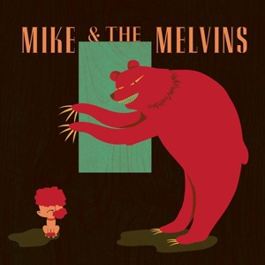 Cover MIKE & THE MELVINS, three men and a baby