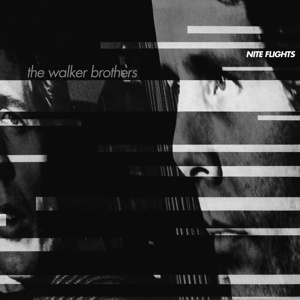 Cover WALKER BROTHERS, nite flights