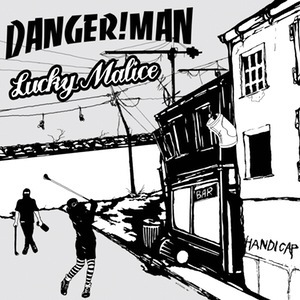 DANGERMAN / LUCKY MALICE, handicap cover