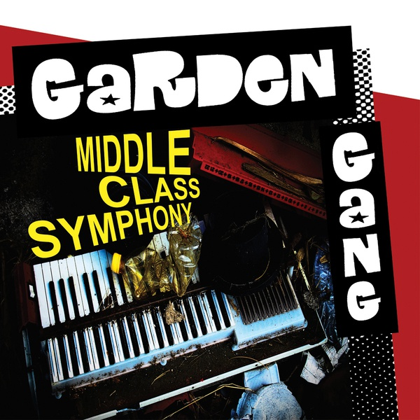 Cover GARDEN GANG, middle class synphony