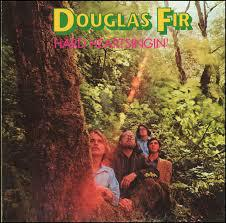 DOUGLAS FIR, hard heartsingin´ cover