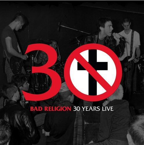Cover BAD RELIGION, 30 years live