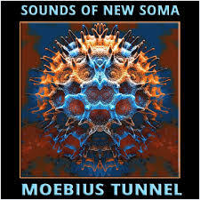 SOUNDS OF NEW SOMA, moebius tunnel cover