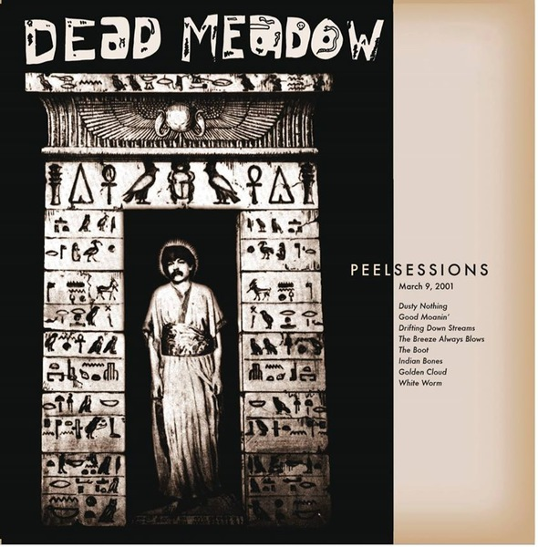 Cover DEAD MEADOW, peel sessions