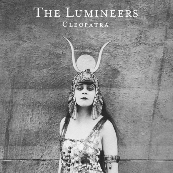 LUMINEERS, cleopatra cover