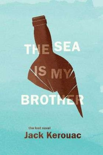 Cover JACK KEROUAC, the sea is my brother
