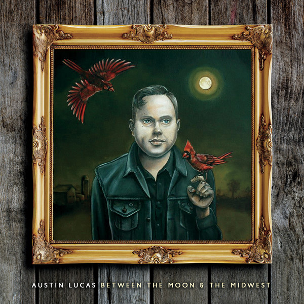 Cover AUSTIN LUCAS, between the moon and the midwest