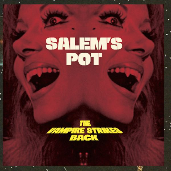 Cover SALEMS POT, the vampire strikes back