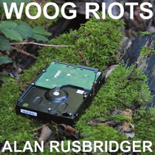 WOOG RIOTS, alan rusbridger cover