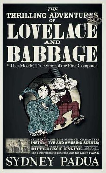 SYDNEY PADUA, the thrilling adventures of lovelace and babbage cover