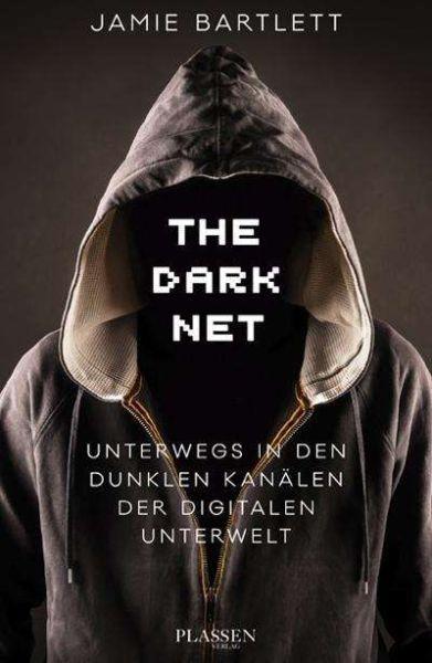 JAMIE BARTLETT, the dark net cover