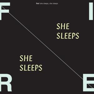 FIRE!, she sleeps, she sleeps cover