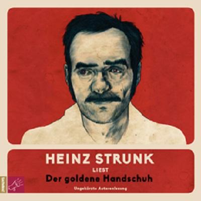 HEINZ STRUNK, der goldene handschuh cover