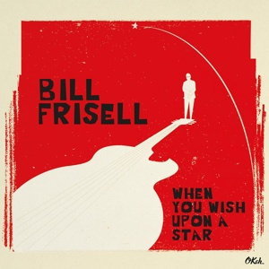 BILL FRISELL, when you wish upon a star cover