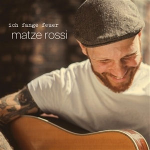 Cover MATZE ROSSI, ich fange feuer