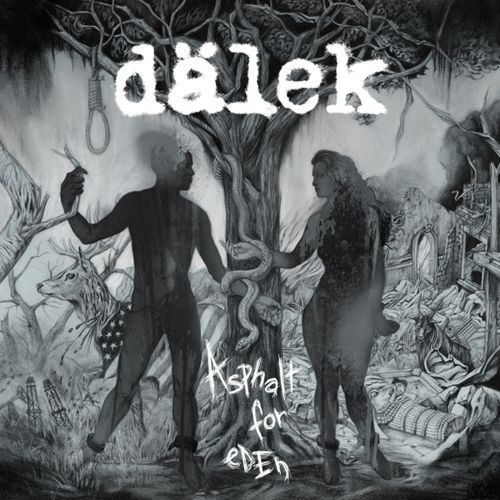 DÄLEK, asphalt for eden cover