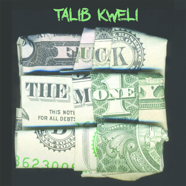 Cover TALIB KWELI, fuck the money