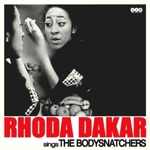 RHODA DAKAR, sings the bodysnatchers cover