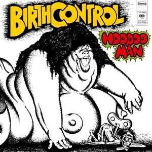 Cover BIRTH CONTROL, hoodoo man
