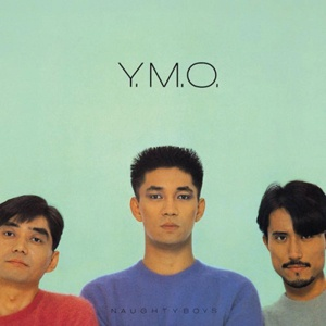 Cover YELLOW MAGIC ORCHESTRA, naughty boys and instrumental