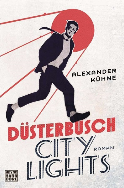 Cover ALEXANDER KÜHNE, düsterbusch city lights