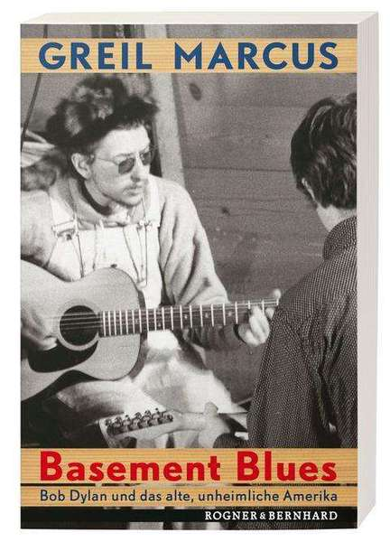 Cover GREIL MARCUS, basement blues