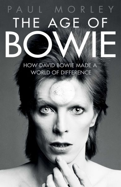 Cover PAUL MORLEY, the age of bowie