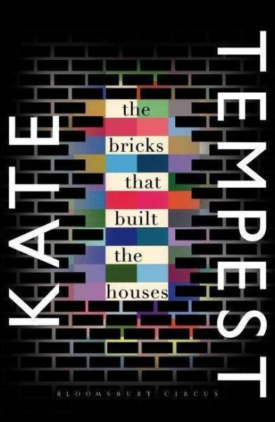 Cover KATE TEMPEST, the bricks that built the house