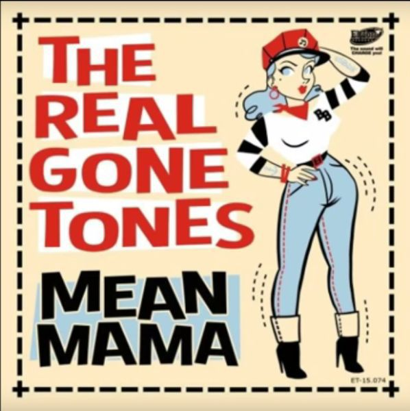 Cover REAL GONE TONES, mean mama