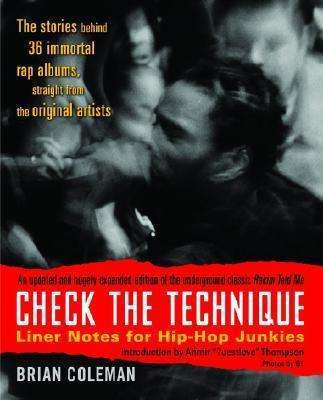 BRIAN COLEMAN, check the technique:linernotes for hip-hop junkies cover