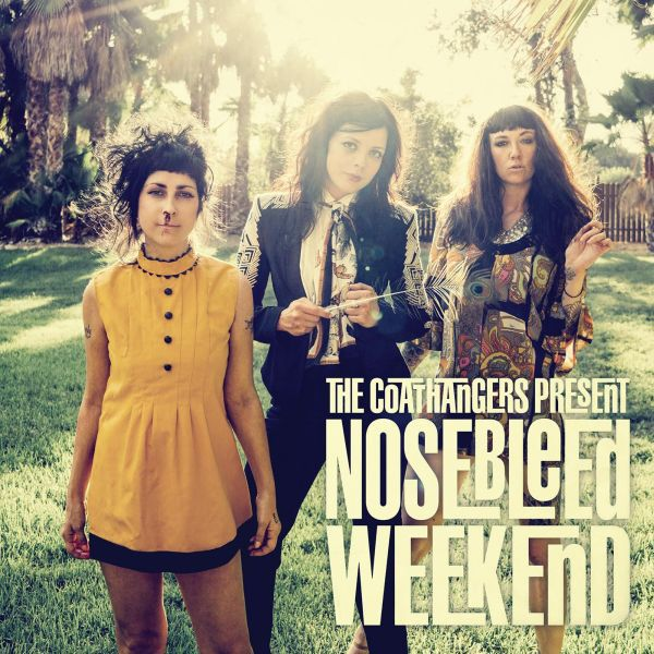 COATHANGERS, nosebleed weekend cover