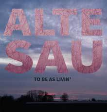 Cover ALTE SAU, to be as livin´