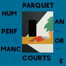 Cover PARQUET COURTS, human performance