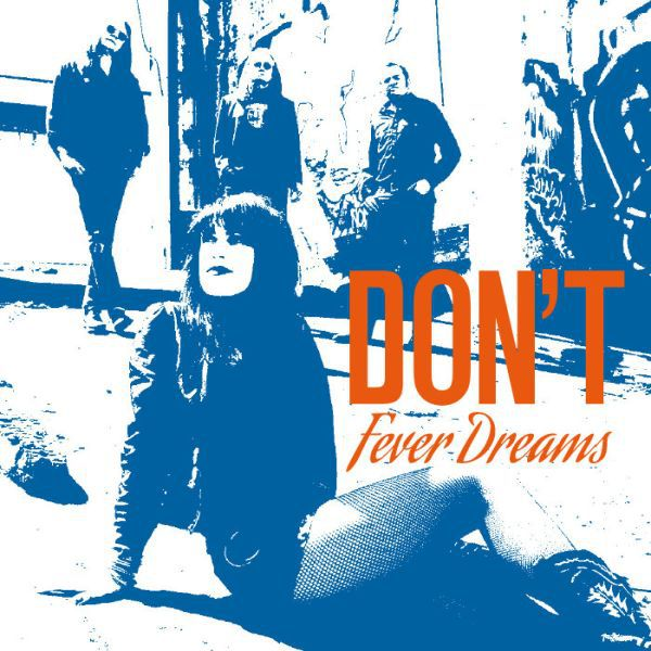 Cover DON´T, fever dreams