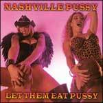 Cover NASHVILLE PUSSY, let ´em eat