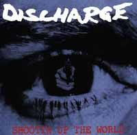 DISCHARGE, shootin up the world cover