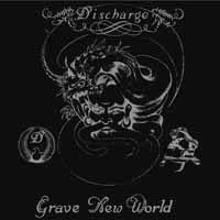 Cover DISCHARGE, grave new world