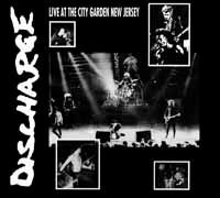 Cover DISCHARGE, live at city garden new jersey