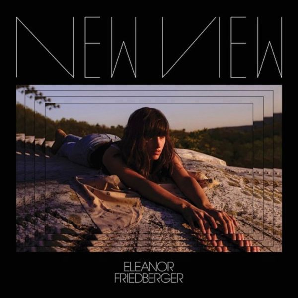 ELEANOR FRIEDBERGER, new view cover