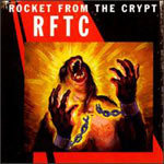Cover ROCKET FROM THE CRYPT, rftc