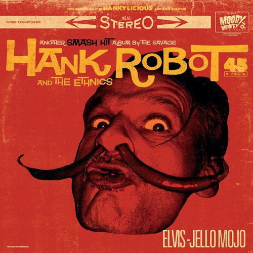 Cover HANK ROBOT & THE ETHNICS, elvis-jello mojo
