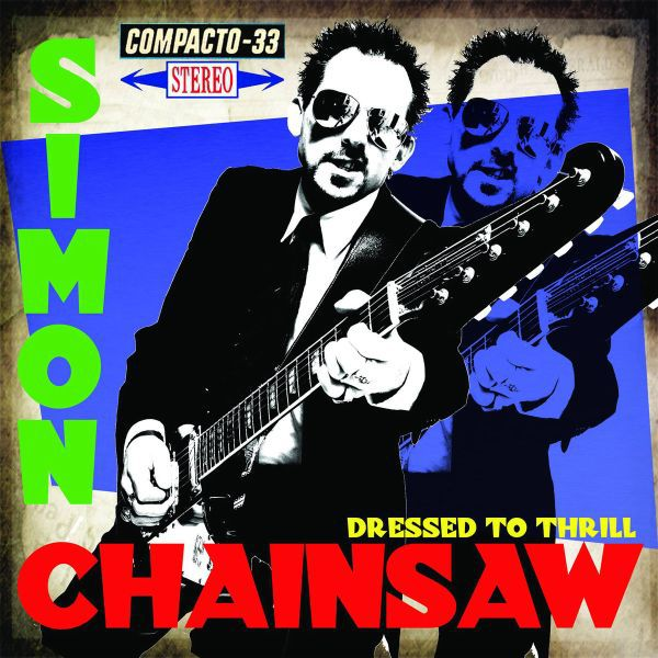 Cover SIMON CHAINSAW, dressed to thrill