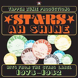 V/A (TAPPER ZUKIE PRODUCTIONS), stars ah shine: hits 1978-1982 cover