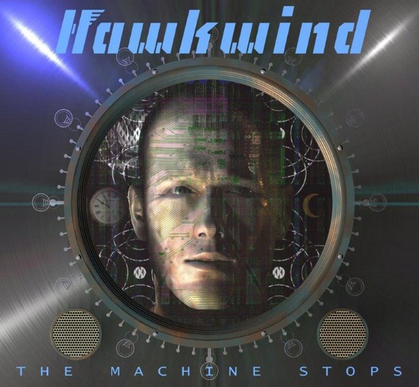 Cover HAWKWIND, the machine stops