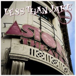 Cover LESS THAN JAKE, live from astoria